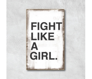 Quadro Fight Like a Girl
